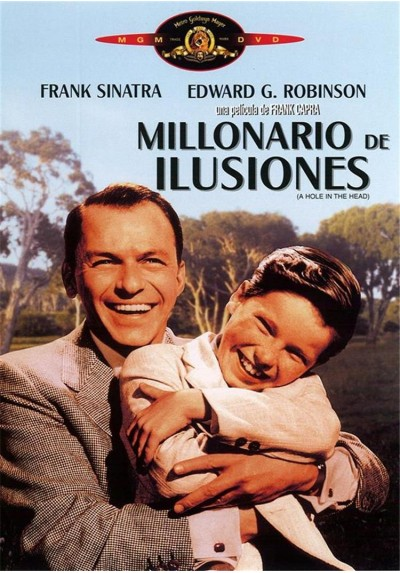 Millonario de Ilusiones (A Hole in the Head)
