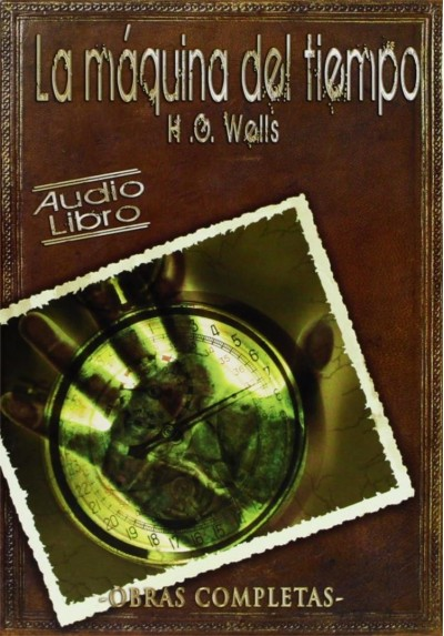 La Maquina Del Tiempo (H.G. Wells) - CD De Audio