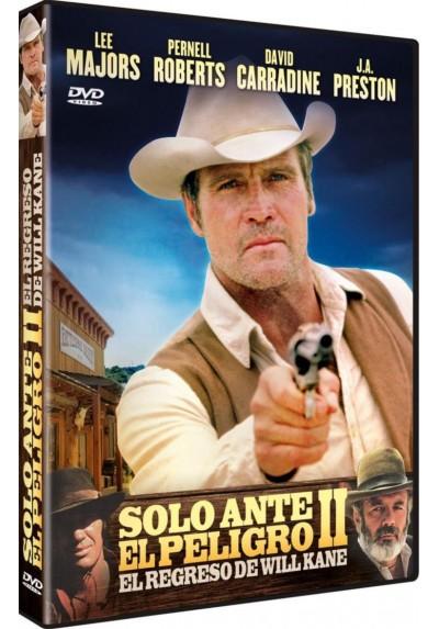 Solo Ante El Peligro 2 : El Regreso De Will Kane (High Noon, Part Ii: The Return Of Will Kane)