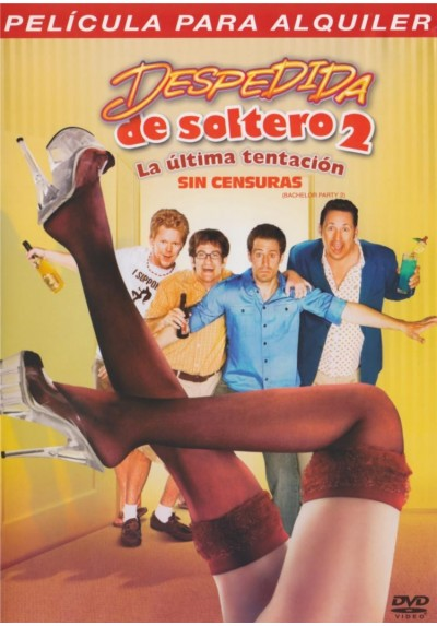 Despedida de soltero 2: La Ultima Tentación (Bachelor Party 2: The Last Temptation)