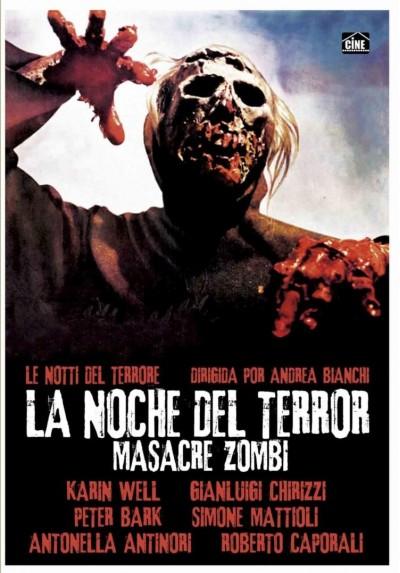 La Noche Del Terror : Masacre Zombi (Le Notti Del Terrore)