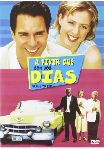 A vivir que son dos dias (Here's to life!)