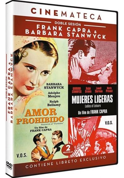 Pack Frank Capra & Barbara Stanwyck : Amor Prohibido (V.O.) / Mujeres Ligeras (V.O)