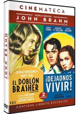Pack John Brahm : El Doblon Brasher (V.O.) / Dejadnos Vivir (V.O.)