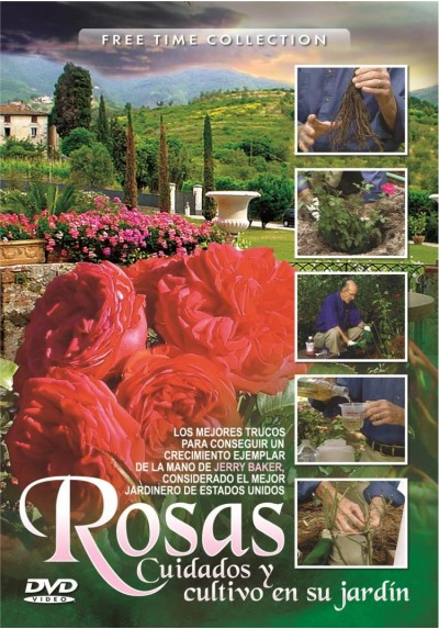 Rosas - Cuidados Y Cultivo En Su Jardin (Free Time Collection)
