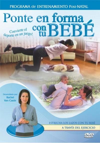 Ponte En Forma Con Tu Bebe - Programa De Entrenamiento Post-Natal