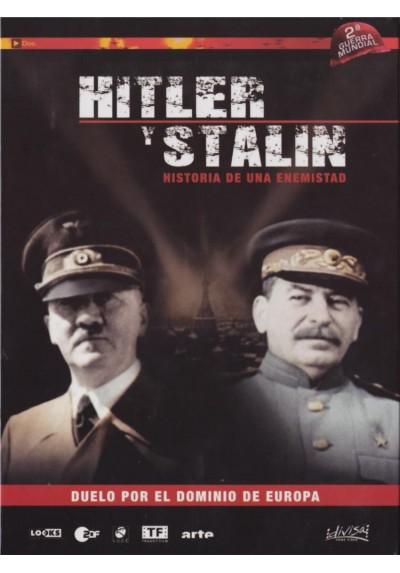 Hitler Y Stalin : Historia De Una Enemistad (Hitler & Stalin: Porträt Einer Feindschaft)