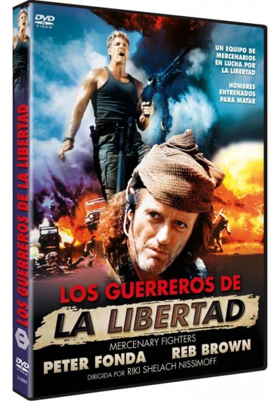 Los Guerreros De La Libertad (Mercenary Fighters)