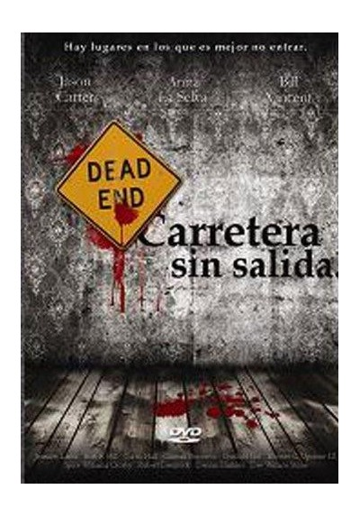 Carretera Sin Salida (Dead End Road)