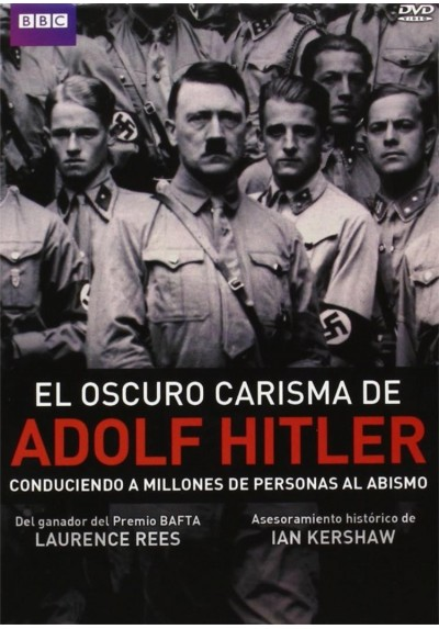 El Oscuro Carisma De Adolf Hitler (The Dark Charisma Of Adolf Hitler)