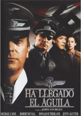 Ha Llegado El Aguila (The Eagle Has Landed)