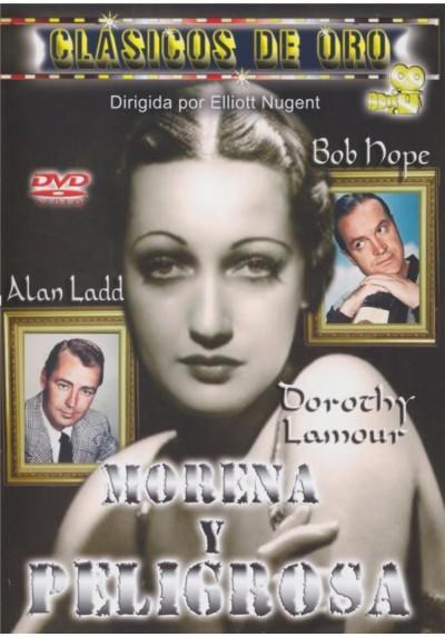 Morena Y Peligrosa (My Favorite Brunette)
