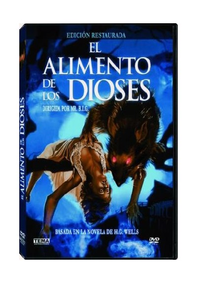 El Alimento De Los Dioses (The Food Of The Gods)