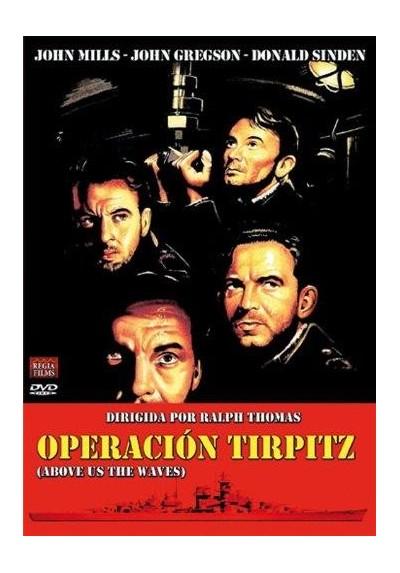 Operacion Tirpitz (Above Us The Waves)