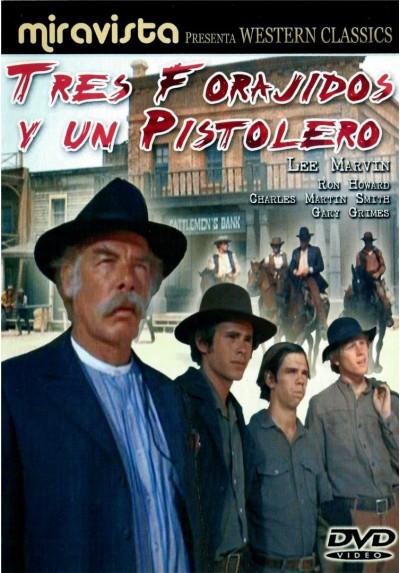 Tres Forajidos Y Un Pistolero (The Spikes Gang)