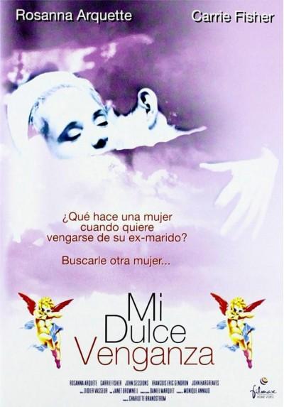 Mi Dulce Venganza (Sweet Revenge)