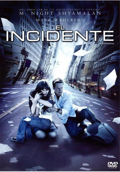 El Incidente (The Happening)