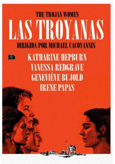 Las Troyanas (The Trojan Women)
