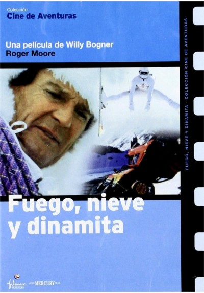 Fuego, Nieve Y Dinamita (Fire, Ice And Dynamite)
