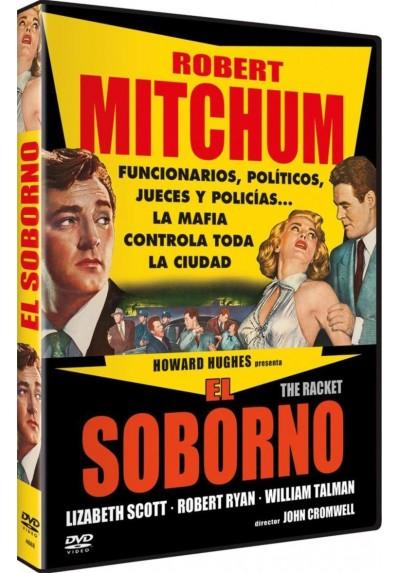 El Soborno (The Racket)