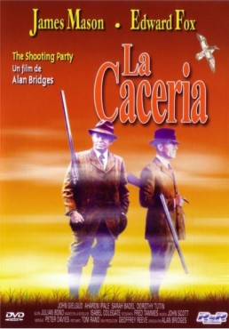 La caceria (The Shooting Party)