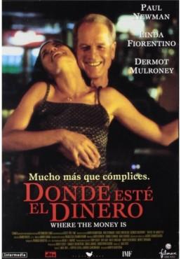 Donde Este El Dinero (Where The Money Is)