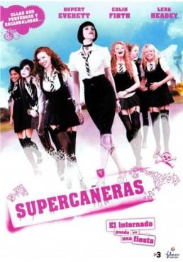 Supercañeras : El Internado Puede Ser Una Fiesta (St. Trinian´s)