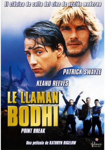 Le Llaman Bodhi (Point Bread)