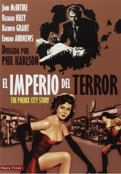 El Imperio Del Terror (The Phenix City Story)