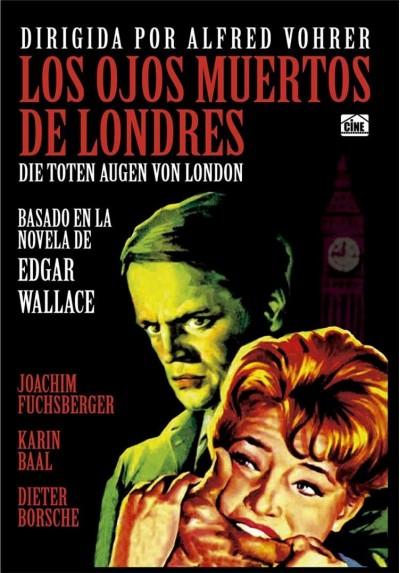 Los Ojos Muertos De Londres (Die Toten Augen Von London)