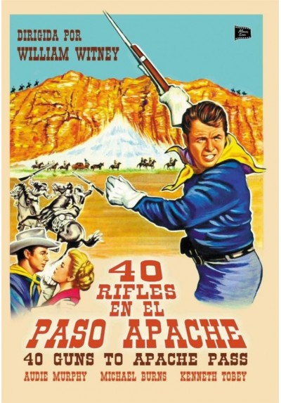 40 Rifles En El Paso Apache (40 Guns To Apache Pass)