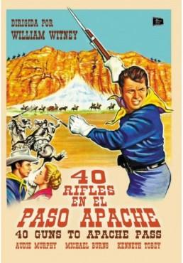 40 Rifles En El Paso Apache (40 Guns To Apache Pass)