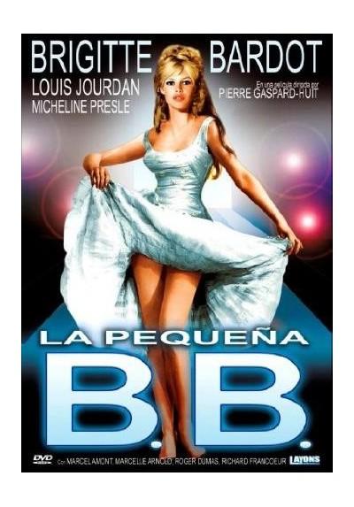 La Pequeña B.B. (La Mariée Est Trop Belle)
