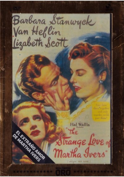El Extraño Amor De Martha Ivers (The Strange Love Of Martha Ivers)
