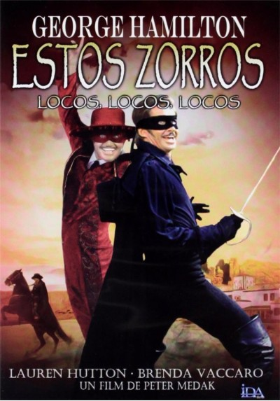 Estos Zorros Locos, Locos, Locos (Zorro, The Gay Blade)