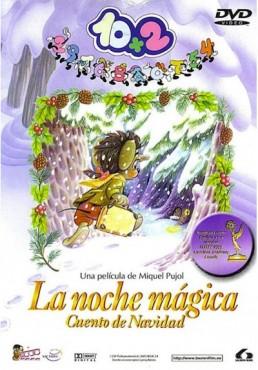 10+2: La Noche Magica (Cuento De Navidad)