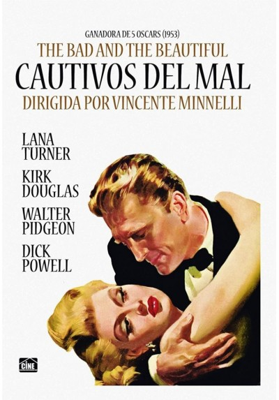 Cautivos Del Mal (The Bad And The Beautiful)