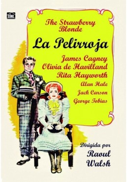 La Pelirroja (The Strawberry Blonde)