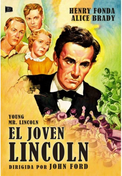 El Joven Lincoln (Young Mr. Lincoln)