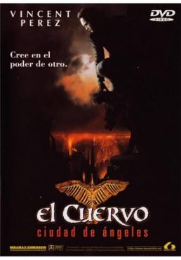 El Cuervo : Ciudad De Angeles (The Crow: City Of Angels)