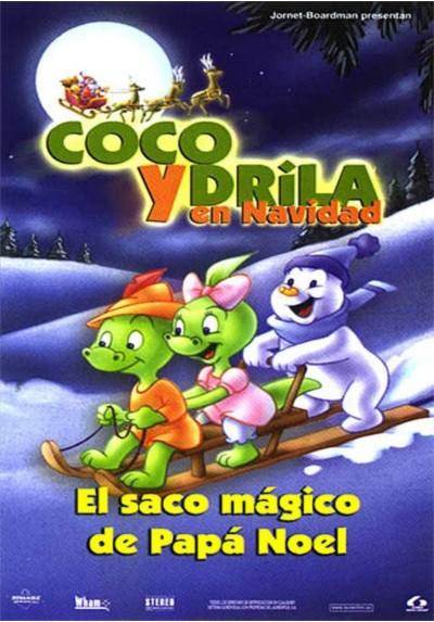 Coco Y Drila En Navidad, El Saco Magico De Papa Noel