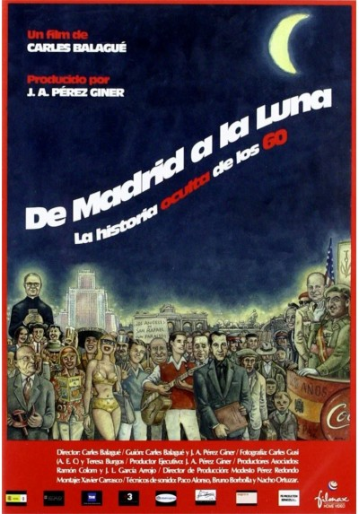 De Madrid A La Luna : La Historia Oculta De Los 60