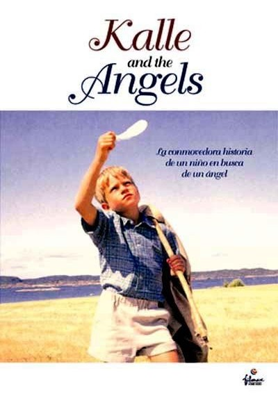 Kalle And The Angels (Kalle Och Änglarna)
