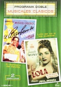 Pack El Barbero De Sevilla / La Lola Se Va A Los Puertos (Musicales Clasicos)