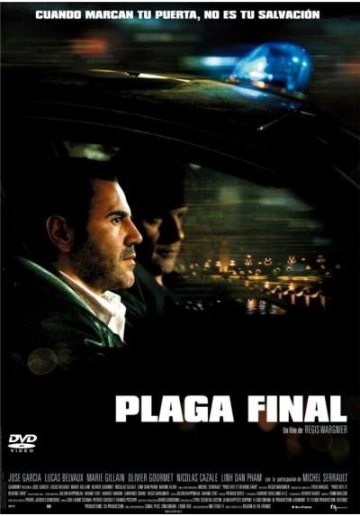 Plaga Final (Pars Vite Et Reviens Tard)