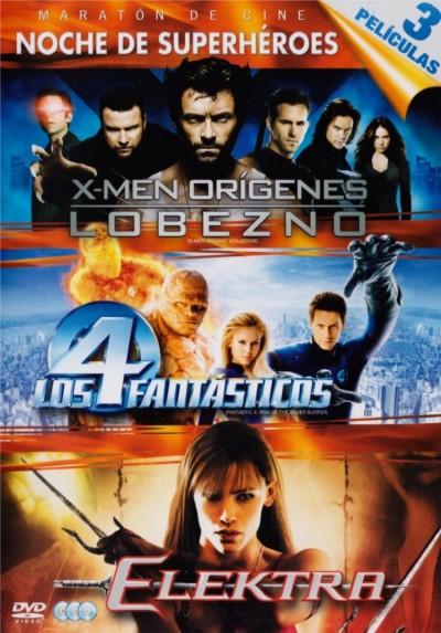 Maraton de Cine - Noche de Superheroes:  X-Men Origenes : Lobezno / Los 4 Fantásticos / Elektra