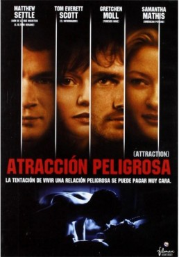 Atraccion Peligrosa (Attraction)