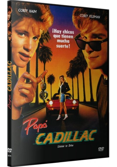 Papa Cadillac (License To Drive)