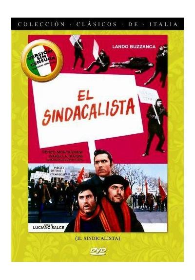El Sindicalista (Il Sindicalista)