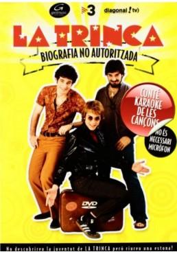 La Trinca Biografia No Autoritzada (Ed. Catalana)